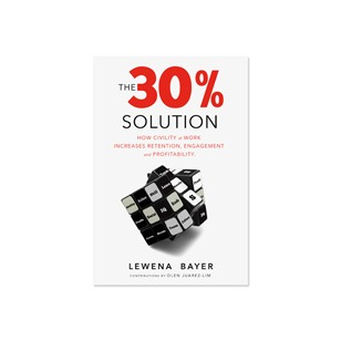 the-30-percent-solution-lew-bayer-civility-workplace-small